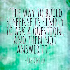 The Way To Build Suspense